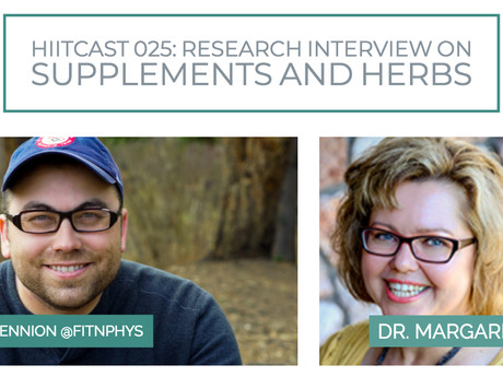 HIITCAST 025: Research interview on supplements and herbs