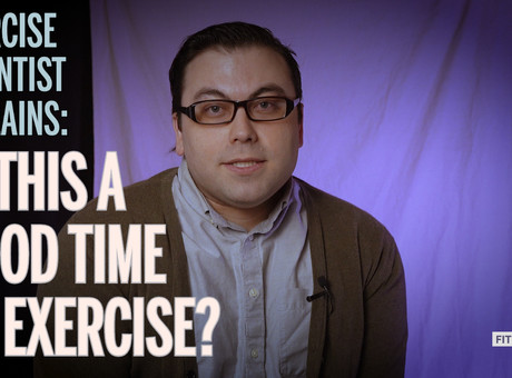 Is this a good time to exercise?