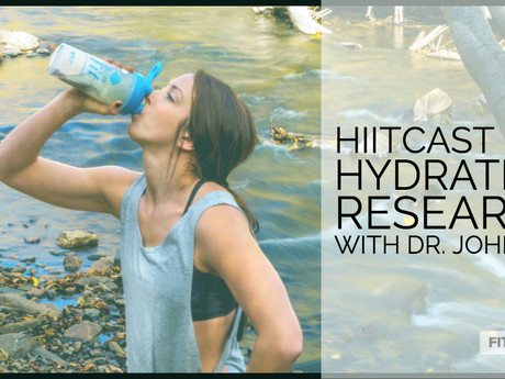 HIITCAST 028: Hydration research with Dr. Johnson