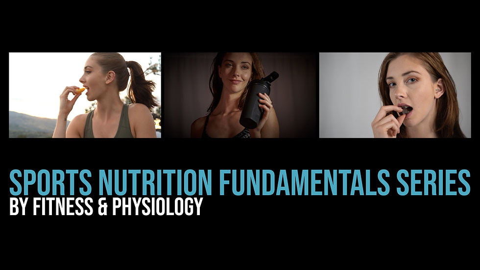 Sports Nutrition Fundamentals Series