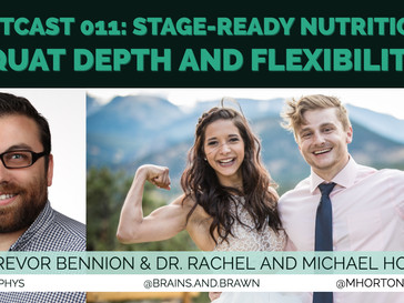 HIITCAST 011: Stage-ready nutrition, squat depth and flexibility