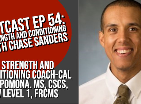 HIITCAST 054 - Strength and Conditioning with Chase Sanders