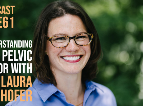 HIITCAST S2 E61: Understanding the Pelvic Floor with Dr. Laura Meihofer