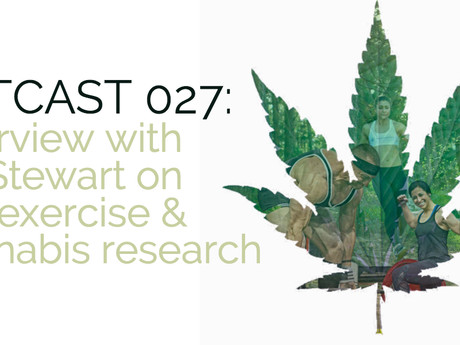 HIITCAST 027 - Exercise and marijuana research, Pt. 1