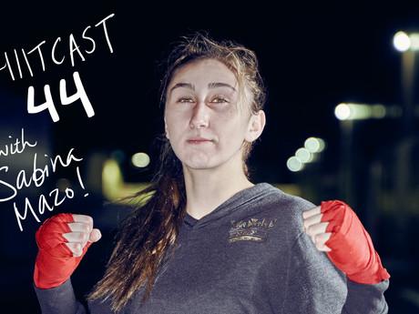 HIITCAST 44 - MMA with Sabina Mazo!