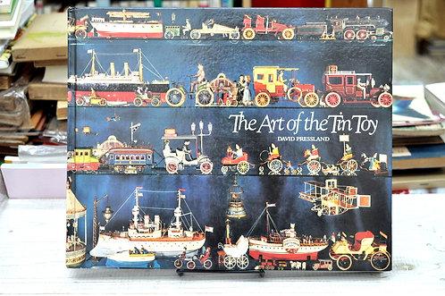 The Art of the Tin Toy,ブリキのおもちゃの芸術,David Pressland,デビッドプレスランド,古書,古本,千葉,佐倉,,京成佐倉,アベイユブックス