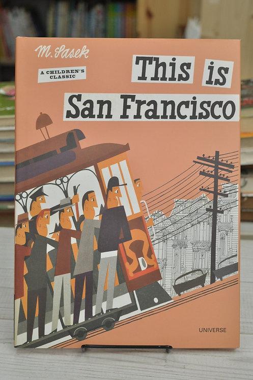 This Is San Francisco,This Is...travel,Sasek,サセック,ジス・イズ,古書,古本,絵本,京成佐倉,アベイユブックス