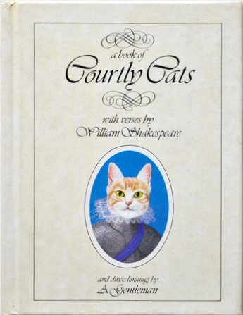 A Book of Courtly Cats,William Shakespeare,Gentleman,絵本,英語,古書,古本,千葉,佐倉,アベイユ・ブックス