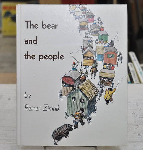 The bear and the people,熊とにんげん,ライナー・チムニク,Reiner Zimnik,古書,古本,千葉,佐倉,京成佐倉,アベイユブックス