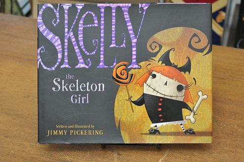 Skelly the Skeleton Girl,Jimmy Pickering,スケルトンガール,スケリー,洋書絵本,ハロウィン,絵本,童話,古書,古本,千葉,佐倉,アベイユブックス