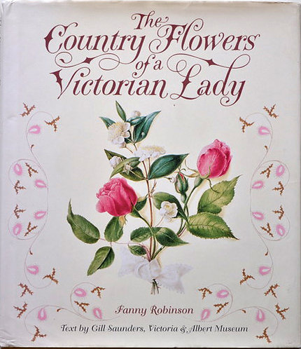Country Flowers of a Victorian Lady,ファニー・ロビンソン,詩集,花,古書,古本,千葉,佐倉,アベイユブックス