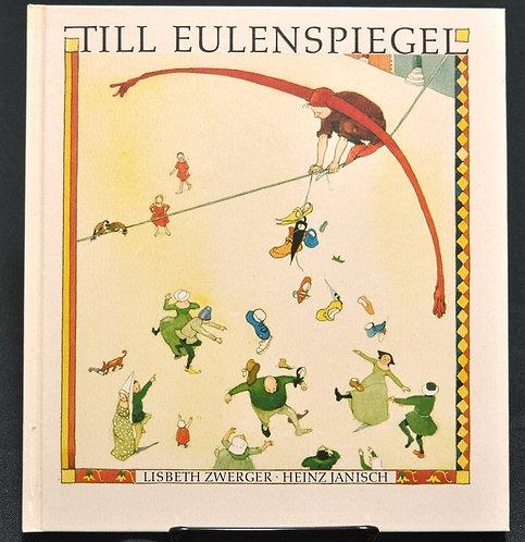Till Eulenspiegel,ティル・オイレンシュピーゲル,Lisbeth Zwerger,リスベス・ツヴェルガー,ソンリーサ,Sonrisa,洋書,挿絵,古書,古本,千葉,佐倉,アベイユブックス