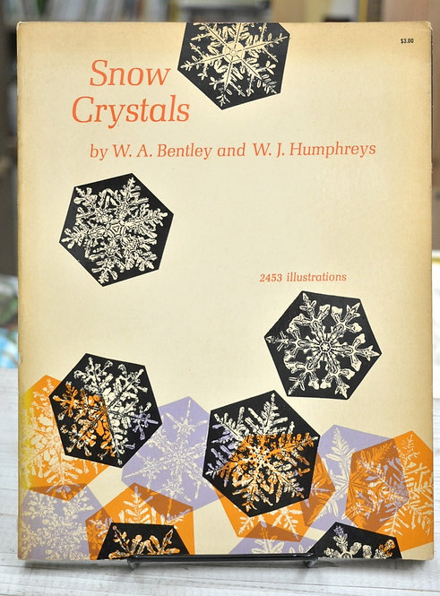 Snow Crystals,Bentley,Humphreys,ベントレー,古書,古本,千葉,佐倉,京成佐倉,アベイユブックス