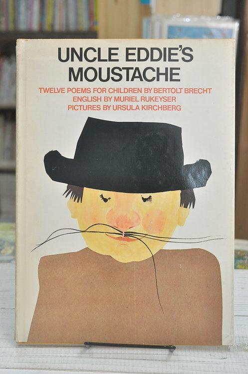 Uncle Eddie's Moustache,エディおじさんの口ひげ,子供のための12の詩,ベルトルト・ブレヒト,ユーソラ・キルヒベルク,古書,古本,絵本,京成佐倉,アベイユブックス