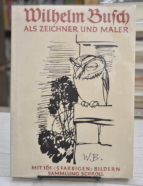 wilhelm busch als  zeichner und maler,ヴィルヘルム・ブッシュ,古書,古本,絵本,京成佐倉,アベイユブックス