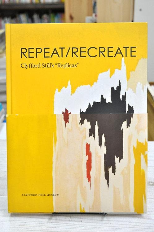 Clyfford Still,Repeat,Recreate,クリフォード・スティル,古書,古本,千葉,佐倉,京成佐倉,アベイユブックス