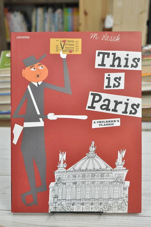 This Is Paris ,This Is...travel,Sasek,サセック,ジス・イズ・パリ,古書,古本,絵本,京成佐倉,アベイユブックス