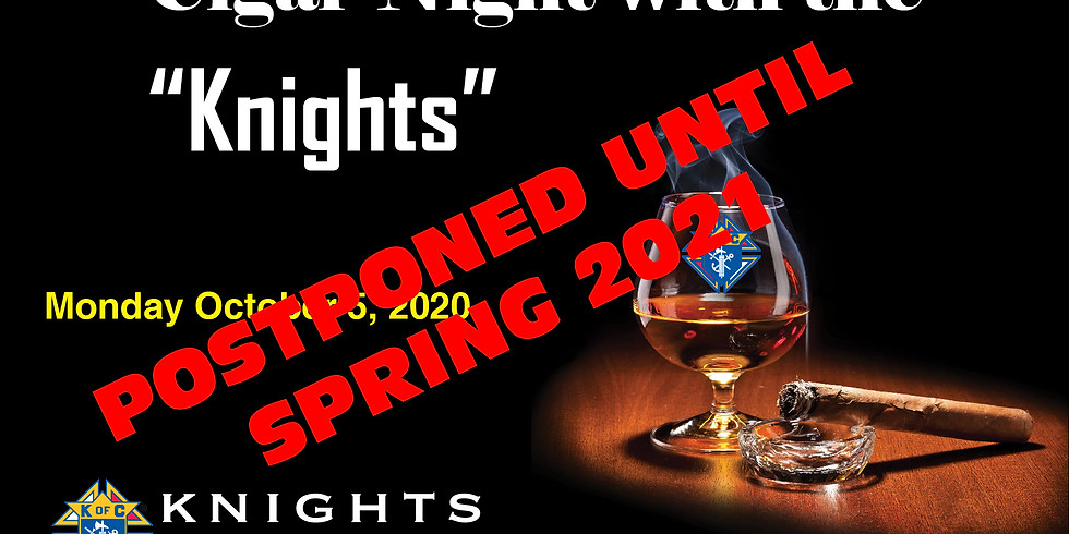 Cigar Night with the Knights October 2020