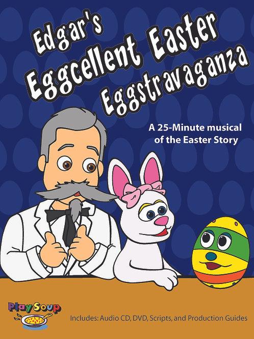 """Edgar's Eggcellent Easter Eggstravaganza"""