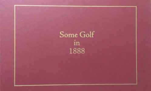 Some Golf in 1888