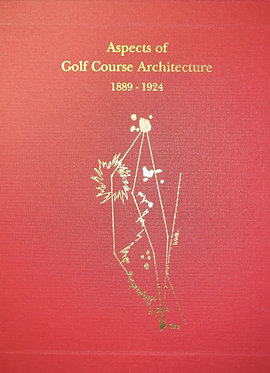 Aspects of Golf Course Architecture I, 1889-1924