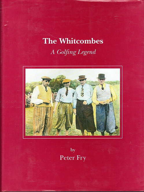 The Whitcombes: a Golfing Legend