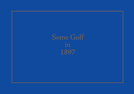 Some Golf in 1897