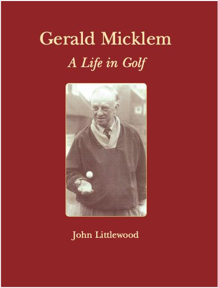 Gerard Micklem: A Life in Golf