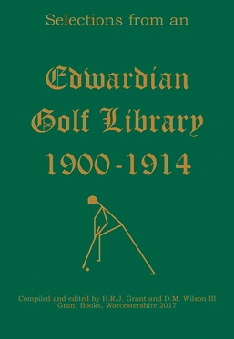Selections from an Edwardian Golf Library 1900-1914