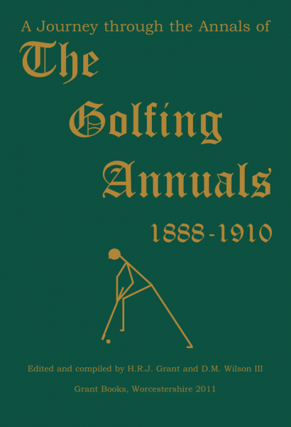 A Journey through the Annals of The Golfing Annuals, 1888-1910