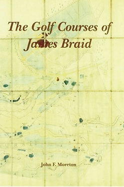 The Golf Courses of James Braid