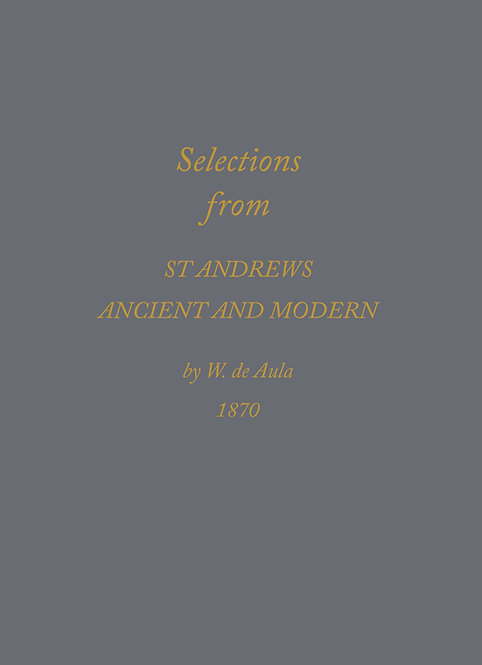 St Andrews: Ancient and Modern