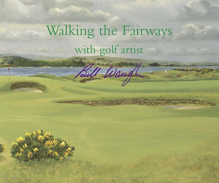 Walking the Fairways with golf artist Bill Waugh