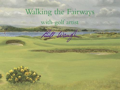 Walking the Fairways with golf artist Bill Waugh
