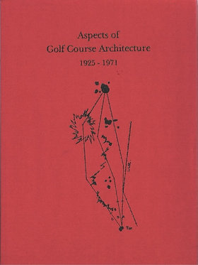 Aspects of Golf Course Architecture II 1925-1972