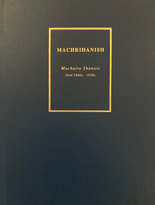 Machrihanish, Machaire Shanais, Golf 1880s-1920s