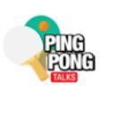 Ping Pong Talks