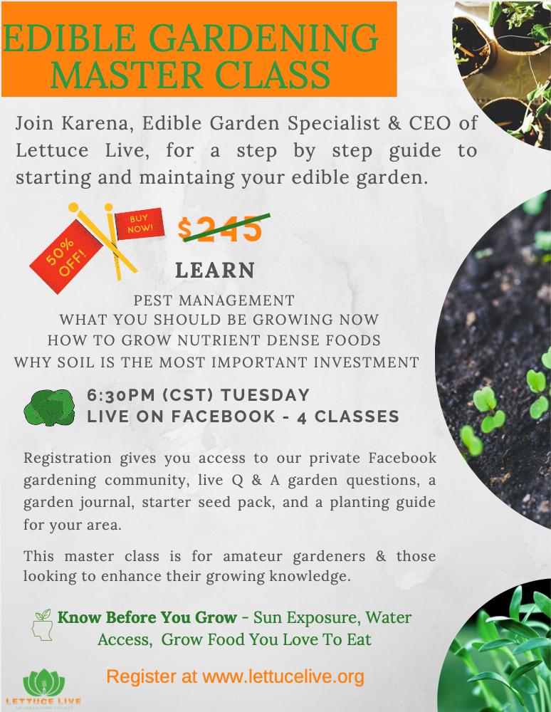 Edible Garden Master Class