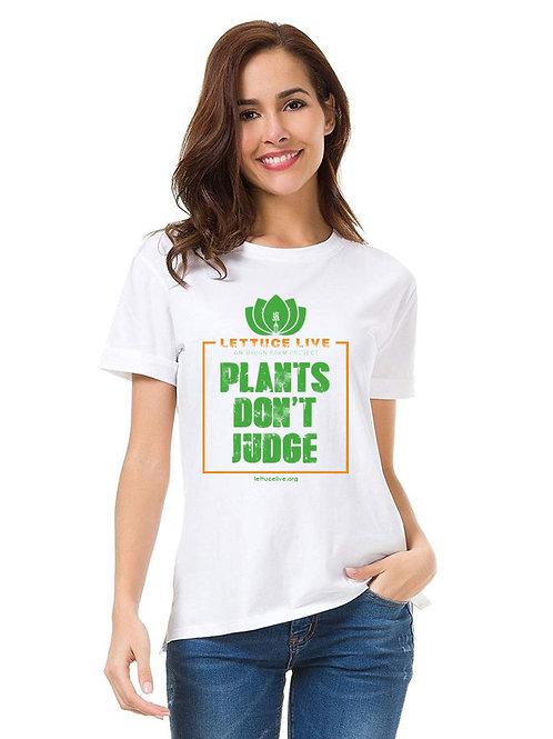 Plants Don't Judge Shirt