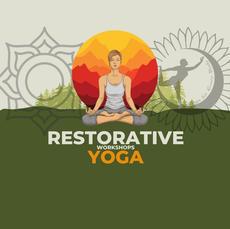Restorative Yoga Workshops