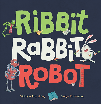 ribbit rabbit robot by victoria mackinlay front cover