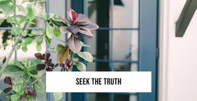 Seek the TRUTH!