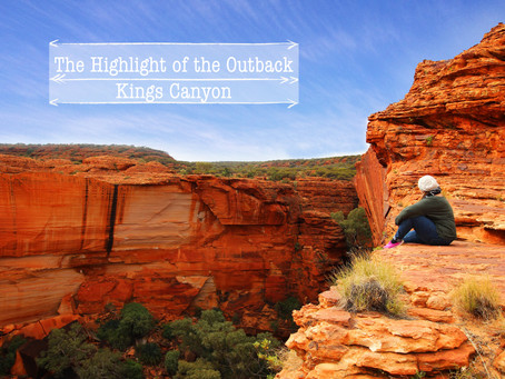 Kings Canyon- The Highlight of the Outback