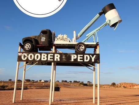 """Coober Pedy """"Die Hauptstadt der Opale"""""""