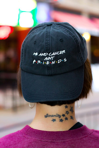 """""""Me And Cancer Ain't Friends"""" Dad Cap"""