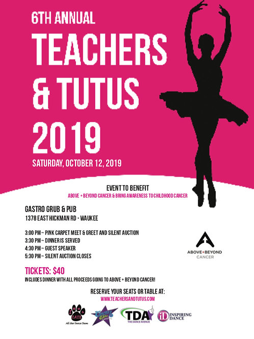 Ticket to Teachers and Tutus 2019 Event