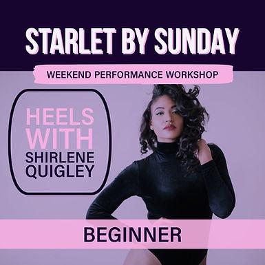 Starlet By Sunday: Beginner Heels