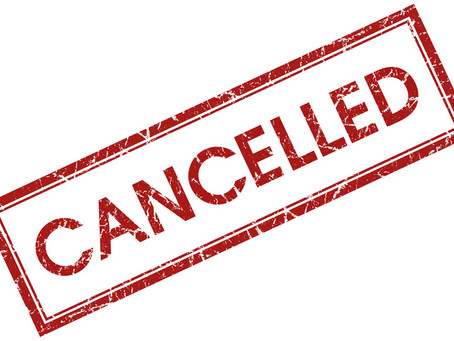 COVID-19 Cancellations  **UPDATE**