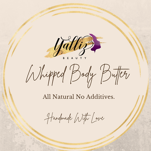 Hand Made Whipped Body Butter - 200MLS