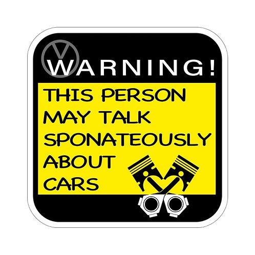 Warning! Car Talk Sticker